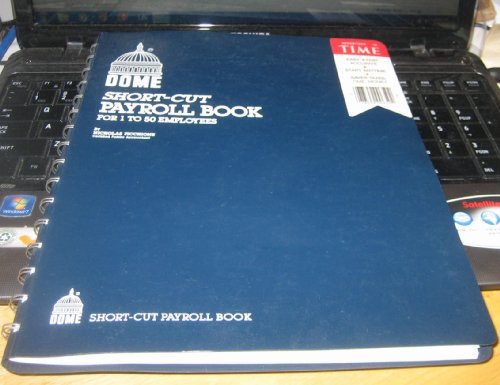 DOME SHORT-CUT PAYROLL BOOK FOR 1 TO 50 EMPLOYEES (PUBLICATION 650) (Book Payroll Shortcut)