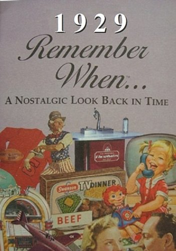 1929 Remember When 90th Birthday Nostalgia Book