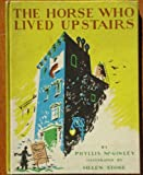 img - for The Horse Who Lived Upstairs (Weekly Reader) book / textbook / text book