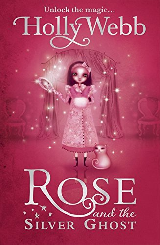 Rose and the Silver Ghost (Rose, Book 4) pdf