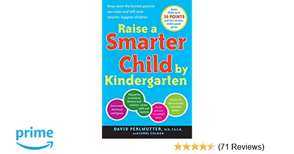 Raise a Smarter Child by Kindergarten: Raise IQ by up to 30
