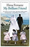 img - for My Brilliant Friend: Neapolitan Novels, Book One book / textbook / text book