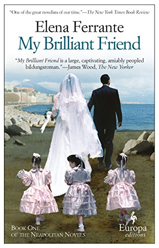 My Brilliant Friend: Neapolitan Novels, Book - Berlin Yorker New