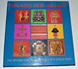 The Arts of Spanish New Mexico, Donna Pierce and Marta Weigle, 0890133093
