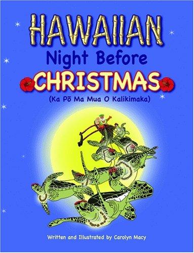 Hawaiian Night Before Christmas (Night Before Christmas - In Macys Hawaii