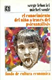 img - for El conocimiento del ni o a trav s del psicoan lisis (Psiquiatria y Psicologa) (Spanish Edition) book / textbook / text book