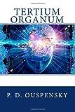 Tertium Organum, P. D. Ouspensky, 1479378135