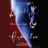 Bargain Audio Book - The Lunatic Cafe  Anita Blake  Vampire Hu