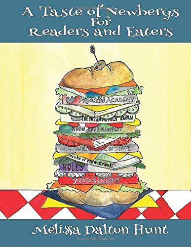 A Taste of Newberys for Readers and Eaters [Hunt, Melissa Dalton] (Tapa Blanda)