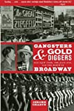Gangsters and Gold Diggers, Jerome Charyn, 1560256435