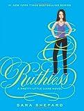 Ruthless, Sara Shepard, 0062081861