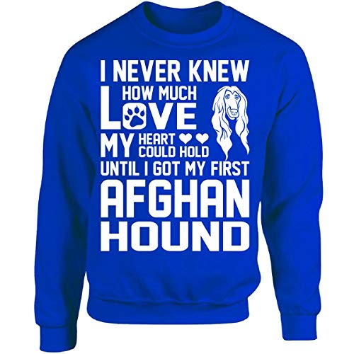 I Never Knew How Much Love My Heart Could Hold Afghan Hound - Adult Sweatshirt ()