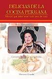 Delicias de la Cocina Peruan, Mariana Granda, 1463305869