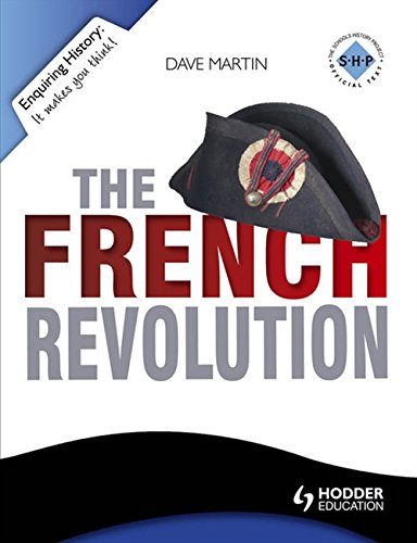 The French Revolution (Enquiring History)