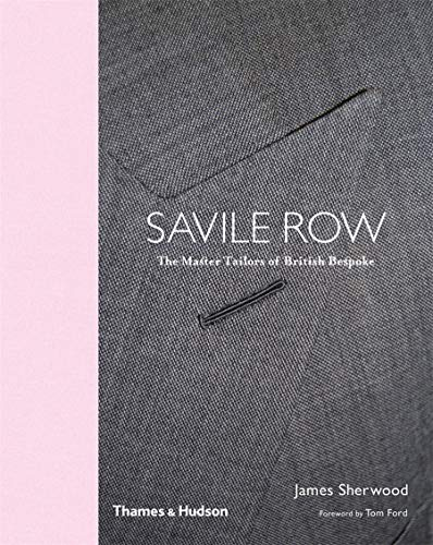 Bespoke: The Master Tailors of Savile Row (Reduced format) by