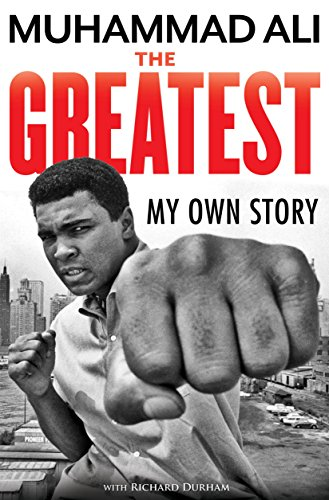 Greatest Boxing Moments - The Greatest: My Own Story
