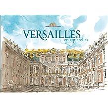 Versailles en aquarelles