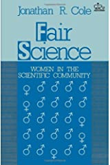 Fair Science: Women in the Scientific Community Paperback