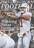 2019 Longhorn Football Prospectus: Thinking Texas Football
