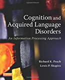 Cognition and Acquired Language Disorders 1st Edition