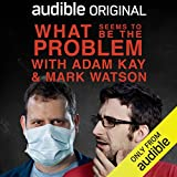 What Seems to Be the Problem with Adam Kay and Mark Watson: In Support of The Lullaby Trust
