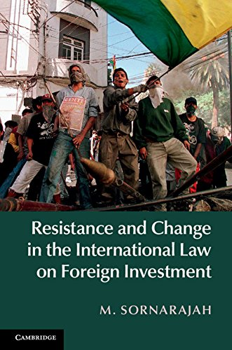 Download Resistance and Change in the International Law on Foreign Investment Pdf
