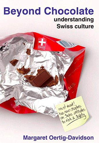 Beyond Chocolate: understanding Swiss cultur (English Edition)