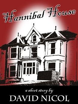 Hannibal House by [Nicol, David]