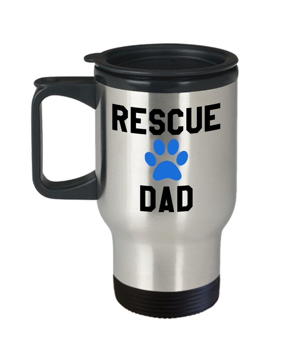 Rescue Dad Travel Mug - Insulated Portable Coffee Cup With Handle And Lid For Animal Adoption Lovers - Nice Christmas Holiday Gift Idea For Men - Novelty Dog And Cat Quote Statement Accessories