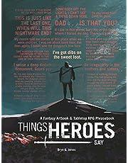 Things Heroes Say: A Fantasy Artbook & Phrasebook
