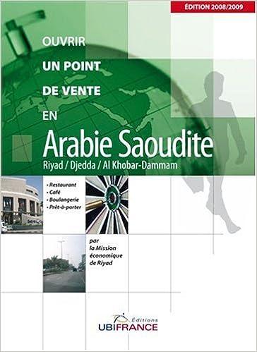 Lire Ouvrir un point de vente en Arabie Saoudite pdf