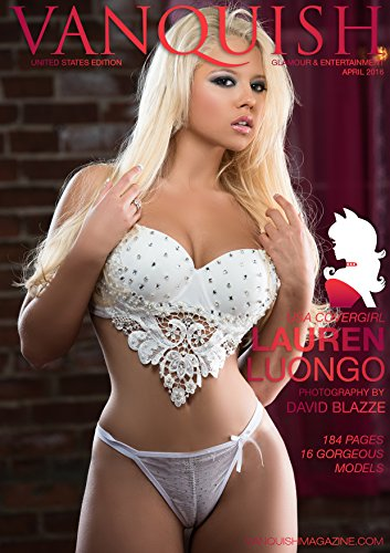 Vanquish Magazine US - April 2016 - Lauren Luongo