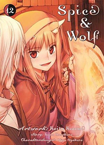 Spice & Wolf: Bd. 12 Taschenbuch – 26. Januar 2016 Isuna Hasekura Keito Koume Panini 3957985331