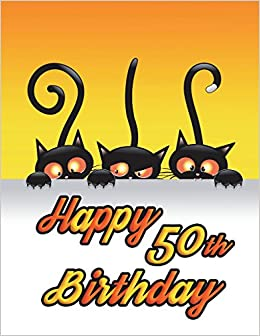 Happy 50th Birthday Notebook Journal Diary 185 Lined Pages