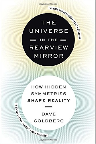 The Universe in the Rearview Mirror: How Hidden Symmetries Shape - View Mirror Max