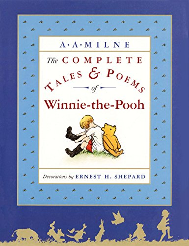 The Complete Tales and Poems of Winnie-the-Pooh by Dutton Juvenile