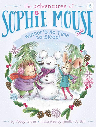 (Winter's No Time to Sleep! (The Adventures of Sophie Mouse))