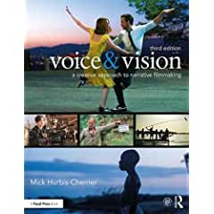Voice & Vision: A Creative Approach to Narrative Filmmaking, 3rd Edition from Focal Press