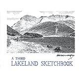 A Third Lakeland Sketchbook (Lakeland Sketchbooks)