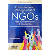 Formation and Management of NGOs (Non Governmental Organisations)