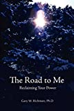 img - for The Road To Me: Reclaiming Your Power book / textbook / text book