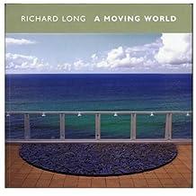 Richard Long: A Moving World