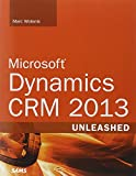 Microsoft Dynamics CRM 2013 Unleashed