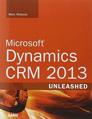 Microsoft Dynamics CRM 2013 Unleashed Pdf