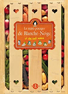 Le mini-potager de Blanche-Neige et des 7 nains !, Boudou, Delphine