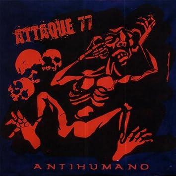 disco antihumano attaque 77 gratis