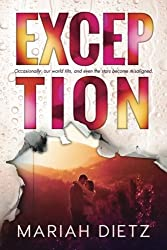 Exception: Haven Point, Book 2