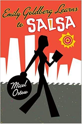 Emily Goldberg Learns to Salsa: Amazon.es: Micol Ostow: Libros en idiomas extranjeros