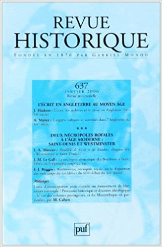 Lire en ligne Revue historique,  637, 2006/1. L'écrit en Angleterre au Moyen Age / Deux nécropoles princières à l'âge moderne pdf, epub ebook