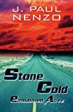 Stone Cold, J. Paul. Nenzo, 1451282524